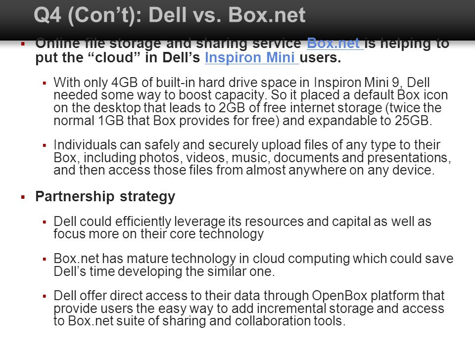 Q4 (Con't): Dell vs. Box.net