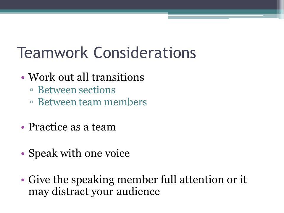 Teamwork Considerations