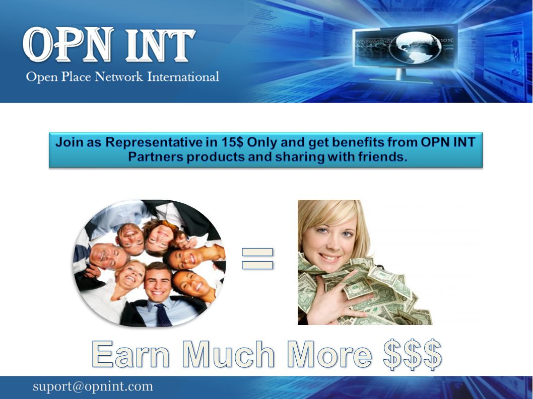 Join as Representative in 15$ Only and get benefits from OPN INT