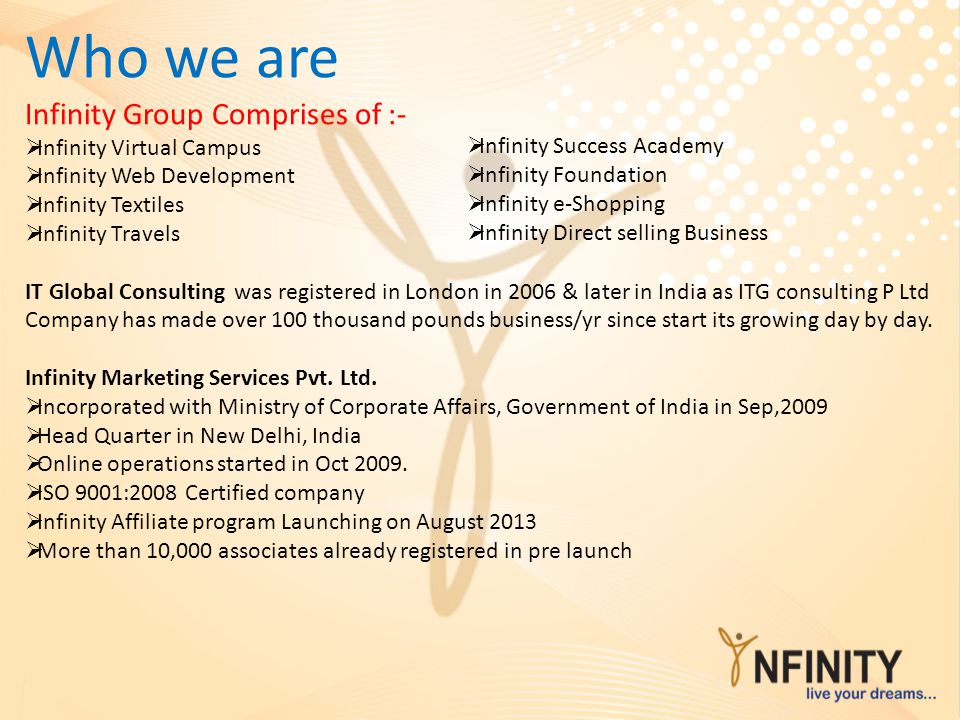 Who we are Infinity Group Comprises of :- Infinity Virtual Campus