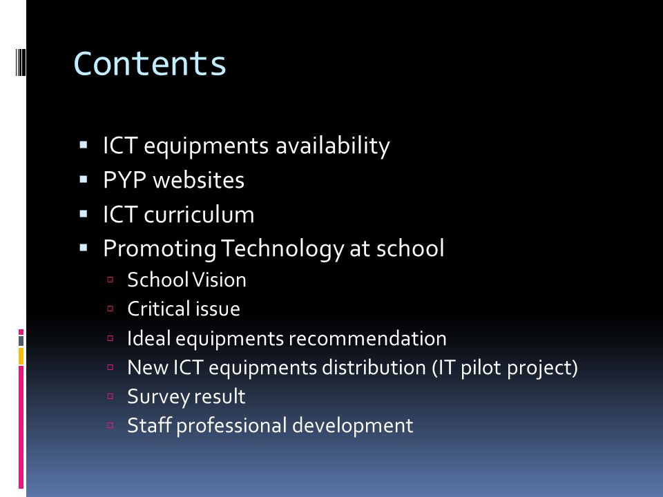 Contents ICT equipments availability PYP websites ICT curriculum