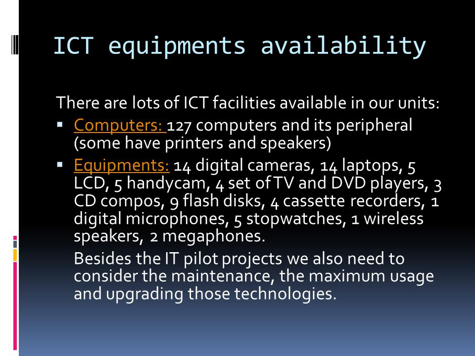 ICT equipments availability