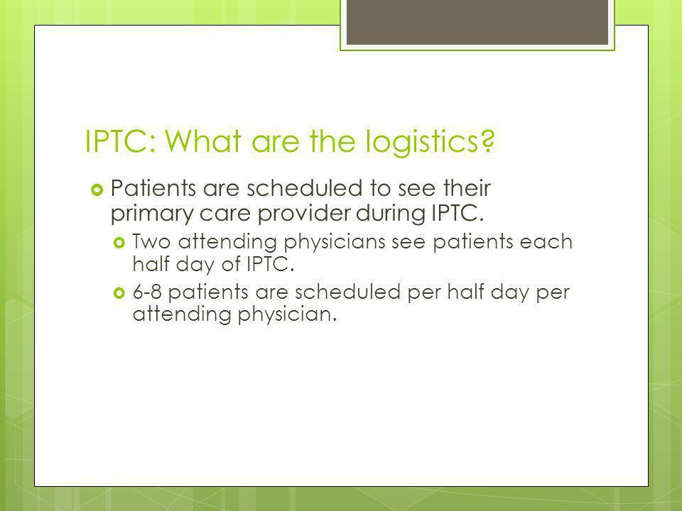 IPTC: What are the logistics