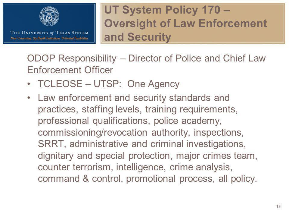 UT System Policy 170 – Oversight of Law Enforcement and Security