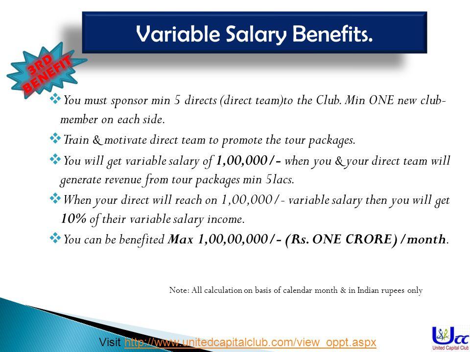 Variable Salary Benefits.