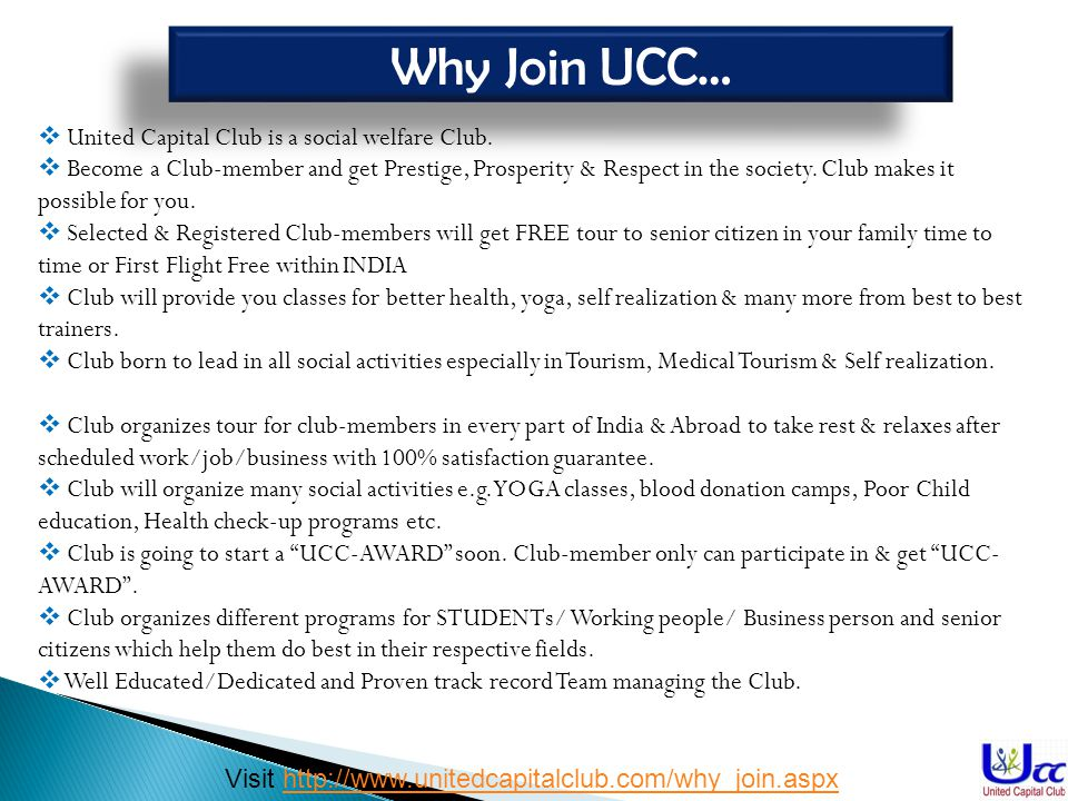 Why Join UCC… United Capital Club is a social welfare Club.
