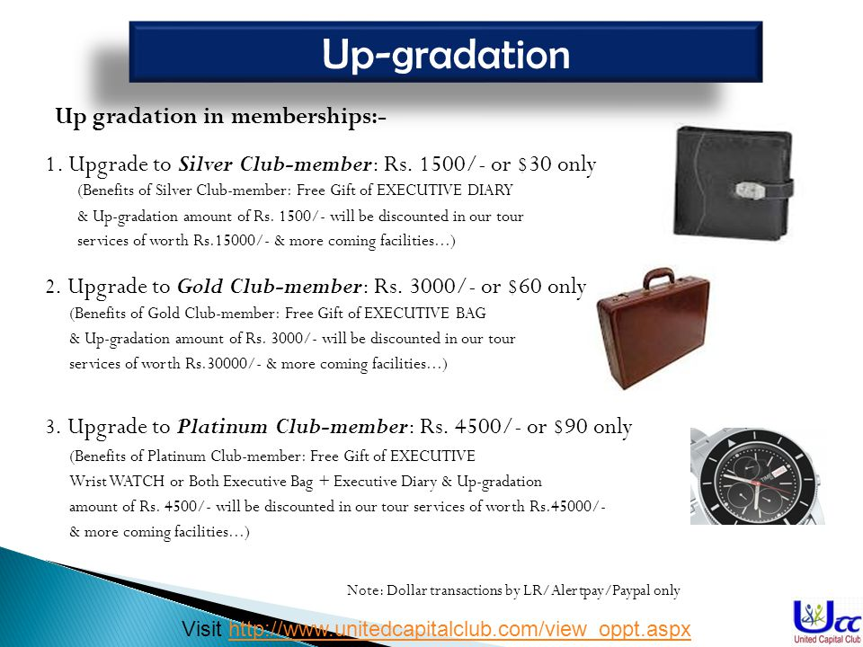 Up-gradation Up gradation in memberships:-