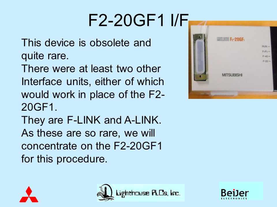 F2-20GF1 I/F This device is obsolete and quite rare.