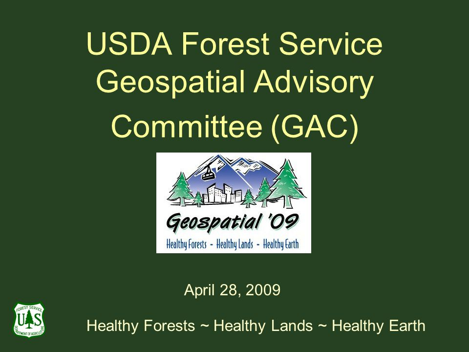 USDA Forest Service Geospatial Advisory Committee (GAC)