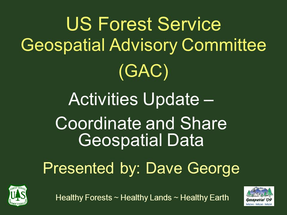 US Forest Service Geospatial Advisory Committee (GAC)