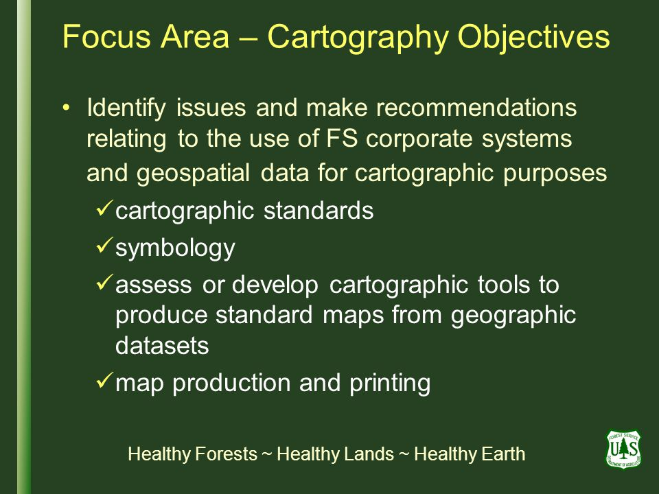 Focus Area – Cartography Objectives