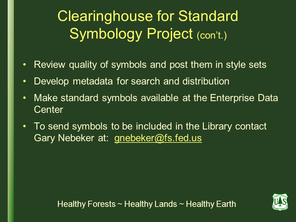 Clearinghouse for Standard Symbology Project (con't.)