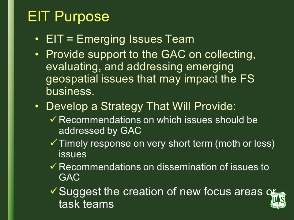 EIT Purpose EIT = Emerging Issues Team