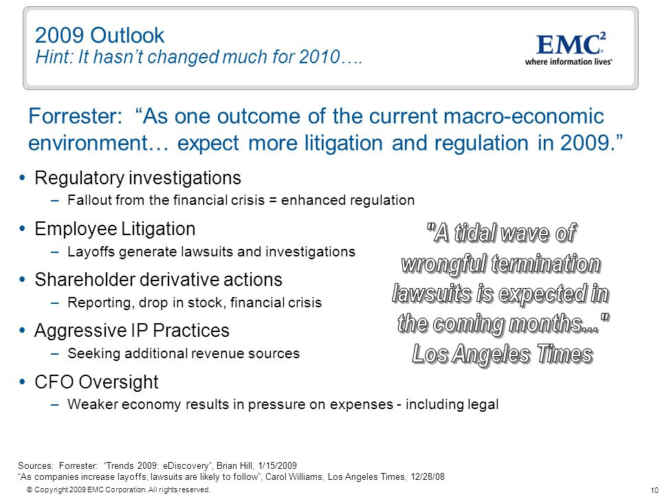 2009 Outlook Hint: It hasn't changed much for 2010….