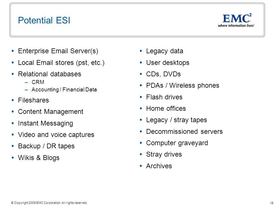 Potential ESI Enterprise Email Server(s)