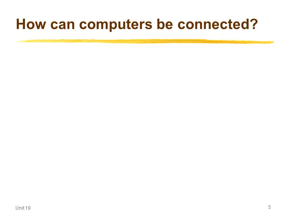 How can computers be connected