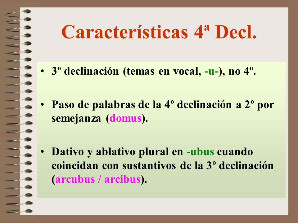 Características 4ª Decl.