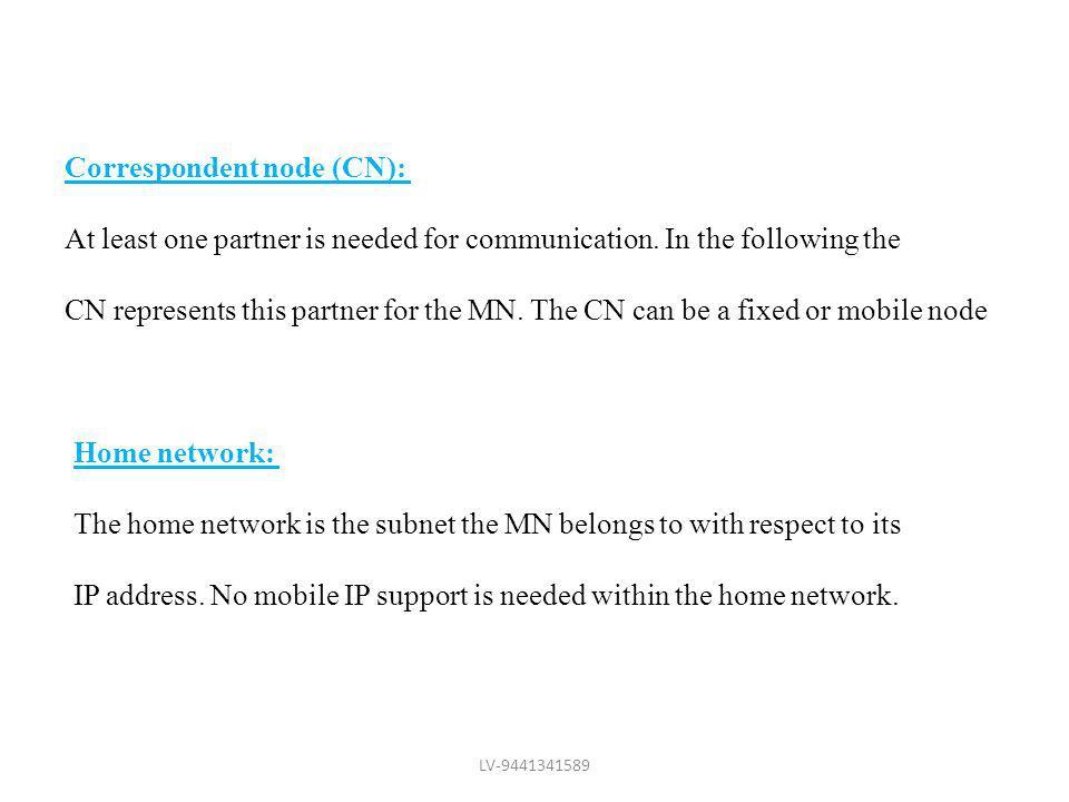 Correspondent node (CN):