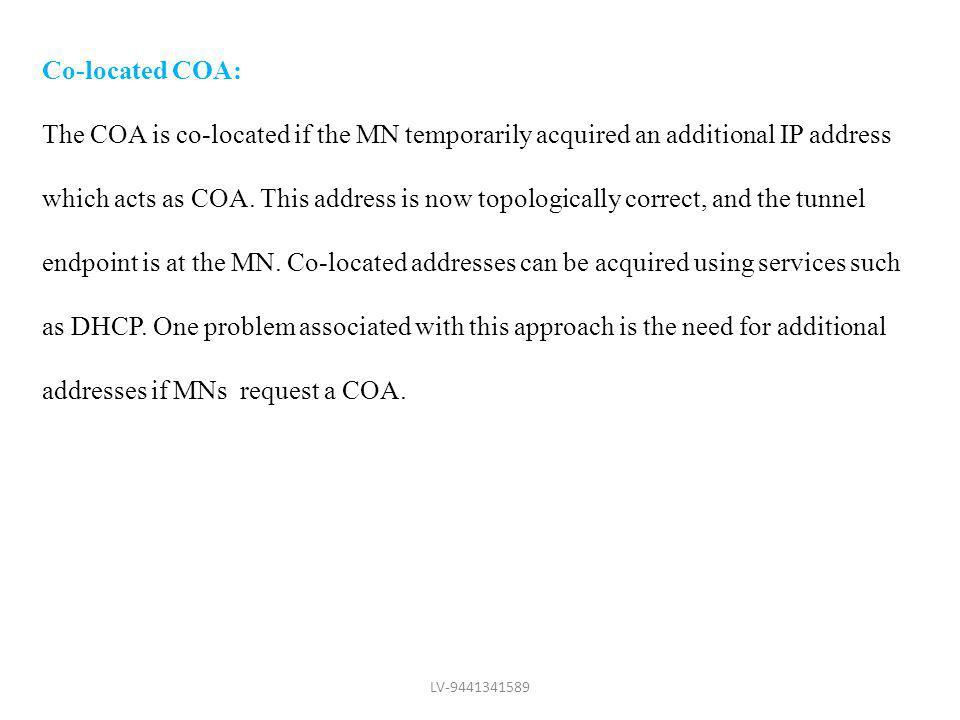 addresses if MNs request a COA.
