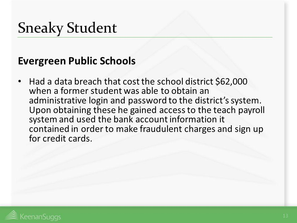 Sneaky Student Evergreen Public Schools