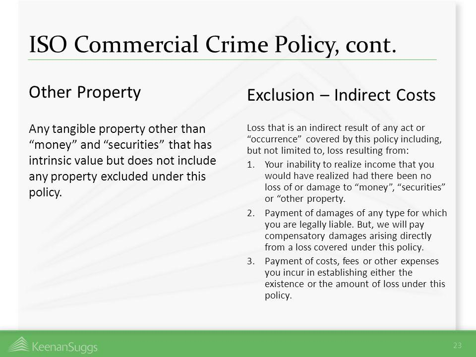 ISO Commercial Crime Policy, cont.