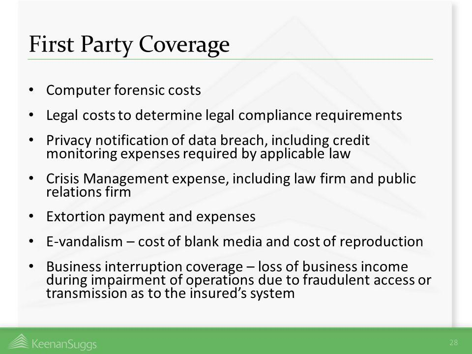 First Party Coverage Computer forensic costs