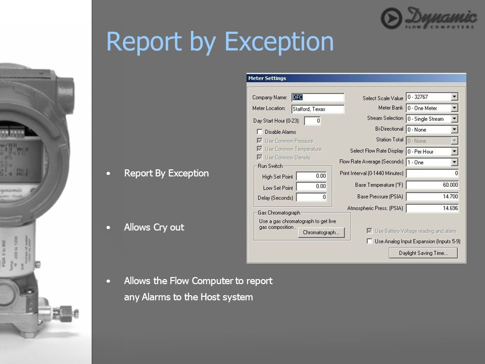 Report by Exception Report By Exception Allows Cry out