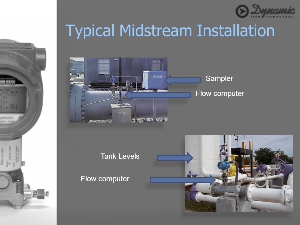 Typical Midstream Installation