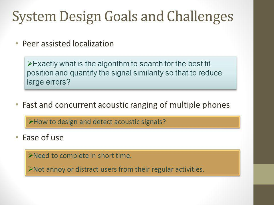 System Design Goals and Challenges