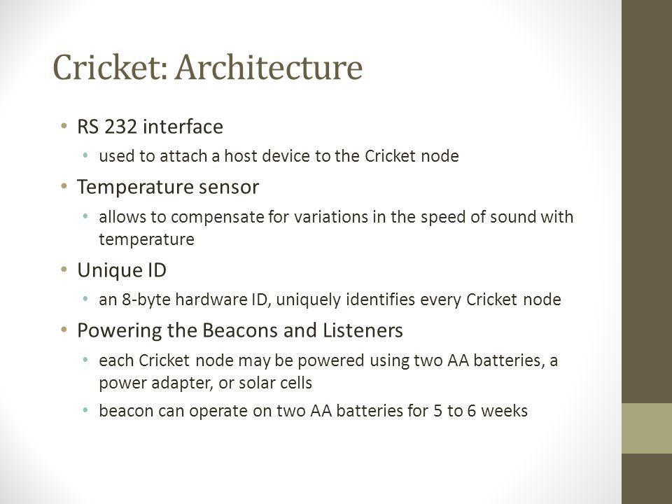 Cricket: Architecture