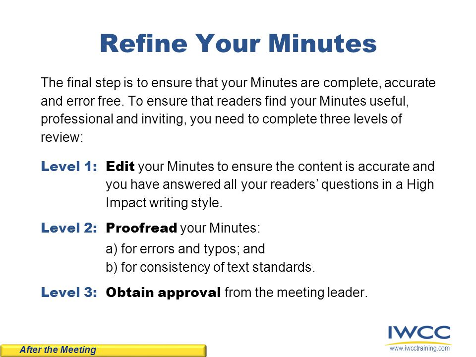 Refine Your Minutes