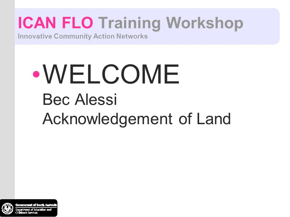 ICAN FLO Training Workshop Innovative Community Action Networks