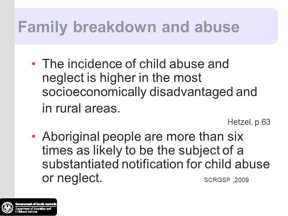 Family breakdown and abuse