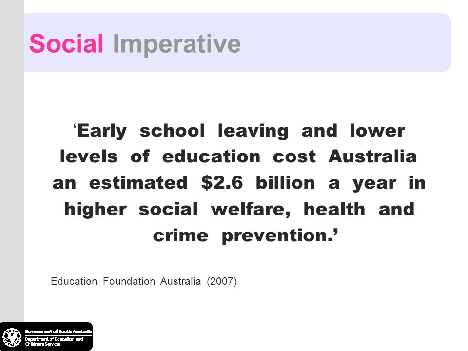 Social Imperative 'Early school leaving and lower