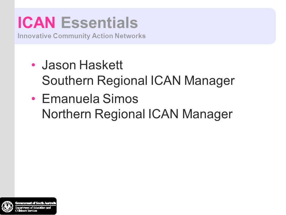 ICAN Essentials Innovative Community Action Networks