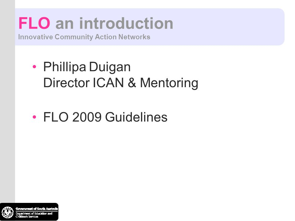 FLO an introduction Innovative Community Action Networks