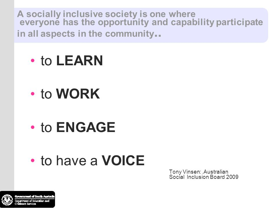 to LEARN to WORK to ENGAGE to have a VOICE