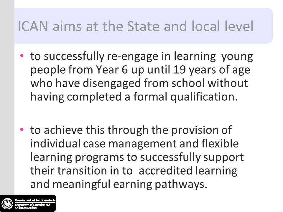 ICAN aims at the State and local level