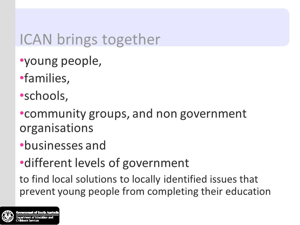ICAN brings together young people, families, schools,