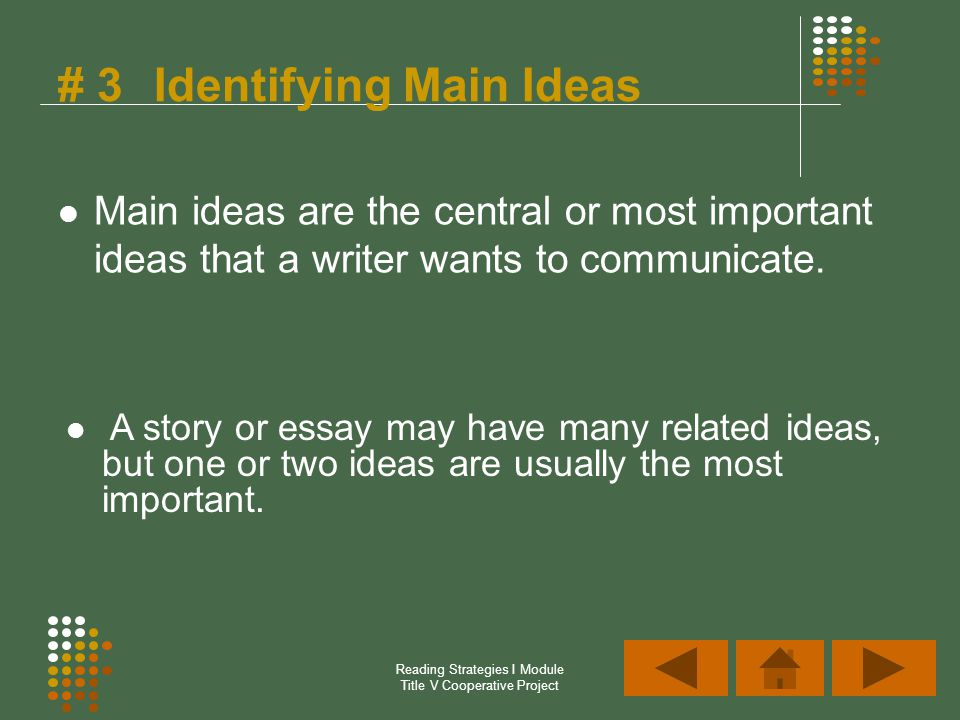 # 3 Identifying Main Ideas