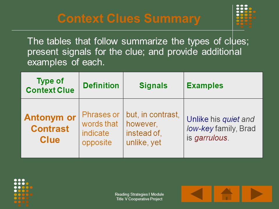 Antonym or Contrast Clue