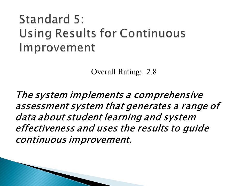 Standard 5: Using Results for Continuous Improvement