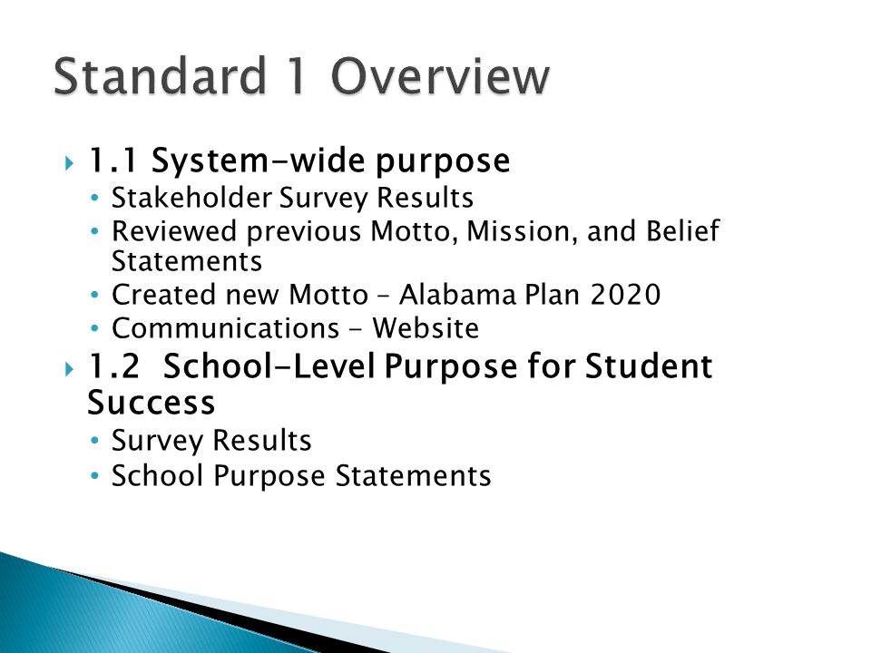 Standard 1 Overview 1.1 System-wide purpose