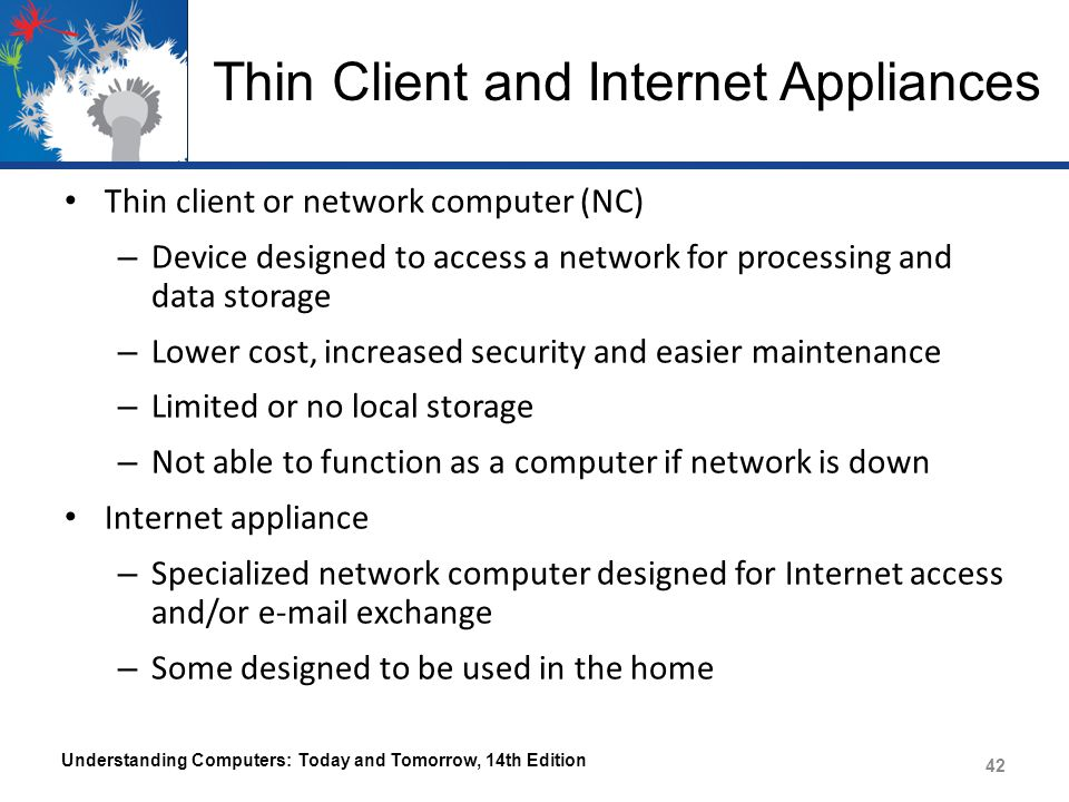 Thin Client and Internet Appliances