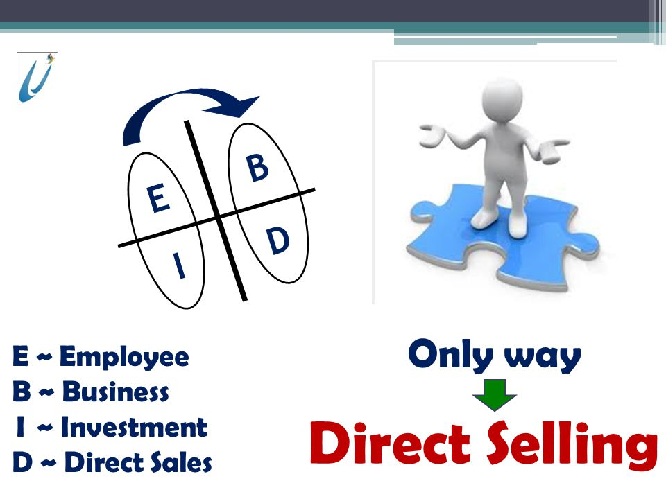 Direct Selling Only way B E D I E ~ Employee B ~ Business
