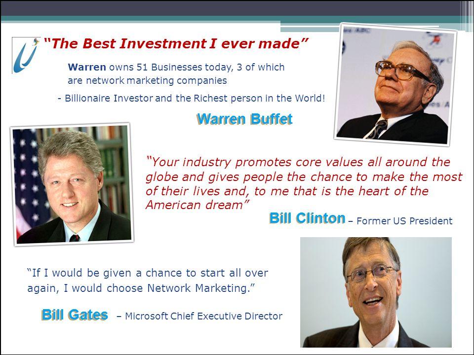 Warren Buffet Bill Clinton Bill Gates