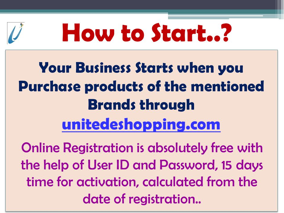 How to Start.. Your Business Starts when you