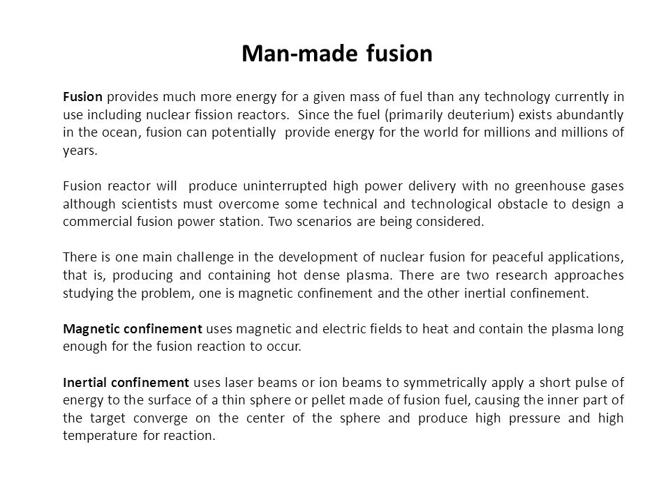 Man-made fusion