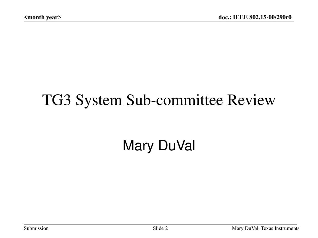 TG3 System Sub-committee Review