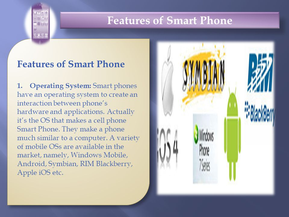 Features of Smart Phone